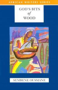 God's Bits of Wood by Ousmane Sembane